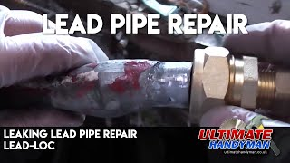 How to repair a Leaking lead pipe | Leadloc