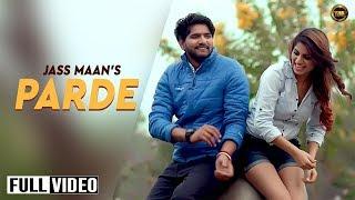 Parde – Jass Maan Punjabi Video Download New Video HD
