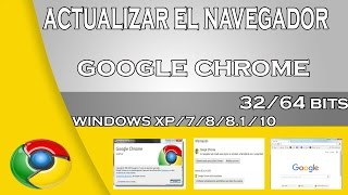 Actualizar El Navegador Google Chrome A La Ultima Version