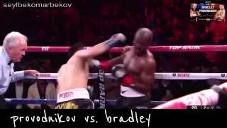 Provodnikov Vs Bradley Highlights