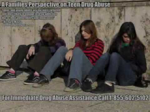 A Families Perspective on Teen Drug Abuse - 1-855-602-5102