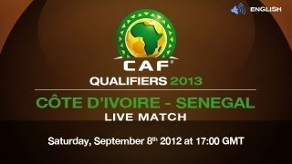 Côte d'Ivoire vs Senegal: CAF Qualifiers 2013 with English voice-over