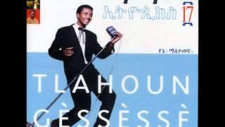 "Tilahun Gessesse - Sethed Seketelat ""ስትሄድ ስከተላት"" (Amharic)"