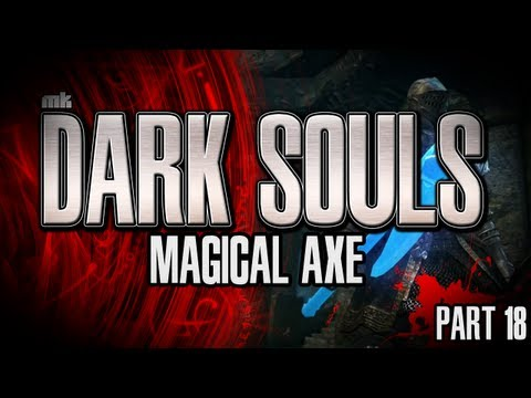 Dark Souls Let's Play Part 18 We Magical Now