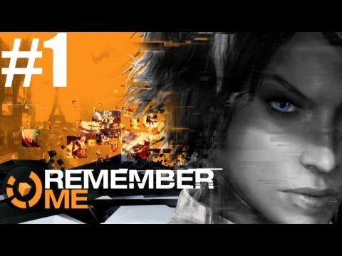 Remember Me - Walkthrough - PC Max Settings - Part 1 - Memory Wipe