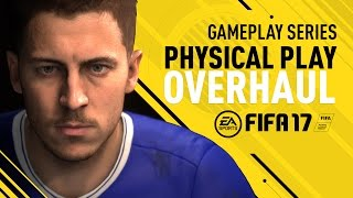 FIFA 17 - Physical Play Overhaul - Eden Hazard Gameplay