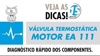 DICA MTE 15 – Válvula Termostática Motor EA-111