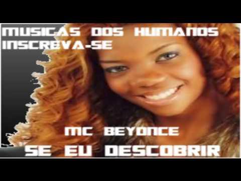 Mc Beyonce - Se eu Descobrir [Com letra]