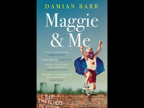 Damian Barr, author of 'Maggie & Me', on why he loves and hates Margaret Thatcher