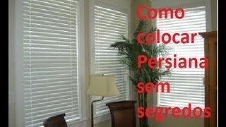 Como colocar persiana sem segredo passo a passo videos - Colocar cinta persiana ...