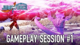 Jump Force - Gameplay Session #1