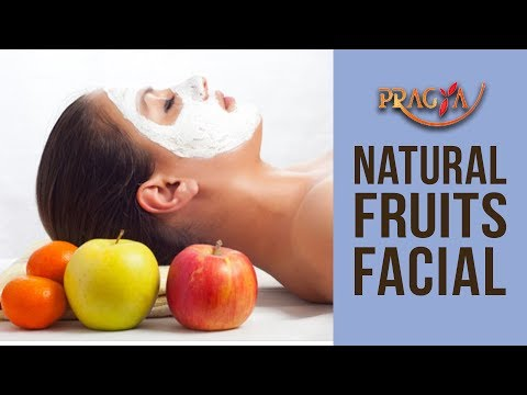 Homemade Natural Fruit Facial -benefits of fruits  facial for skin glow at your home