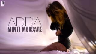 ADDA - Minti Murdare