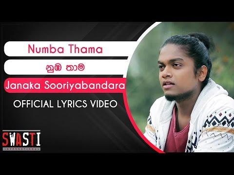 Numba Thama Official Lyrics Video - Janaka Sooriyabandara
