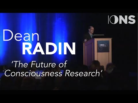 Dean Radin - The Future of Consciousness Research