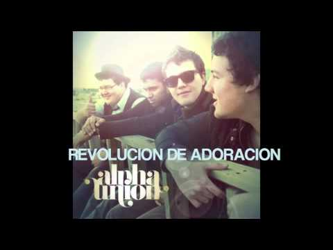 Alpha Union - Una Causa Una Union - Rock Cristiano