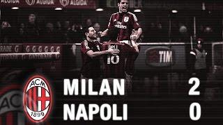 Milan-Napoli 2-0 Highlights   AC Milan Official