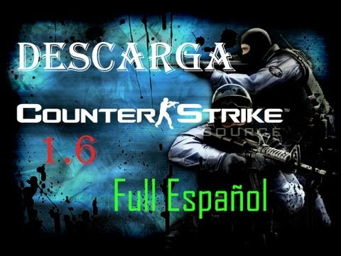 Descargar Counter Strike 1.6 Full Español 2013 [1 Link ]