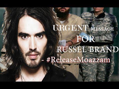 Russell Brand - Urgent Message #ReleaseMoazzam