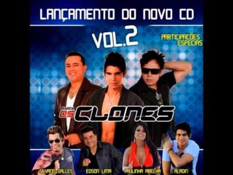 CD Completo ''Os Clones, Volume 02'' Lançamento 2014 | Todas as faixas do CD novo dos Clones