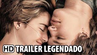 A Culpa é Das Estrelas Trailer Legendado (2014) HD