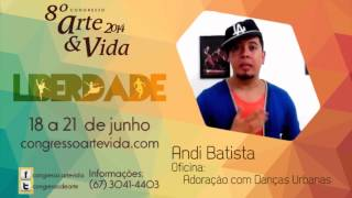 #artevida - Andi Batista
