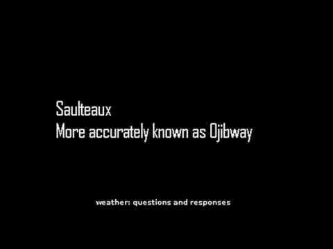 Ojibway Weather Questions and Responses