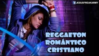 Nuevo Video 2014: Mix De Reggaeton Romantico Cristiano
