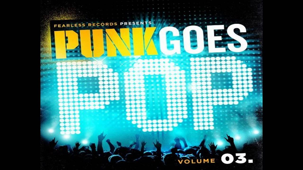 Punk Goes Pop 4 Maxresdefault.jpg