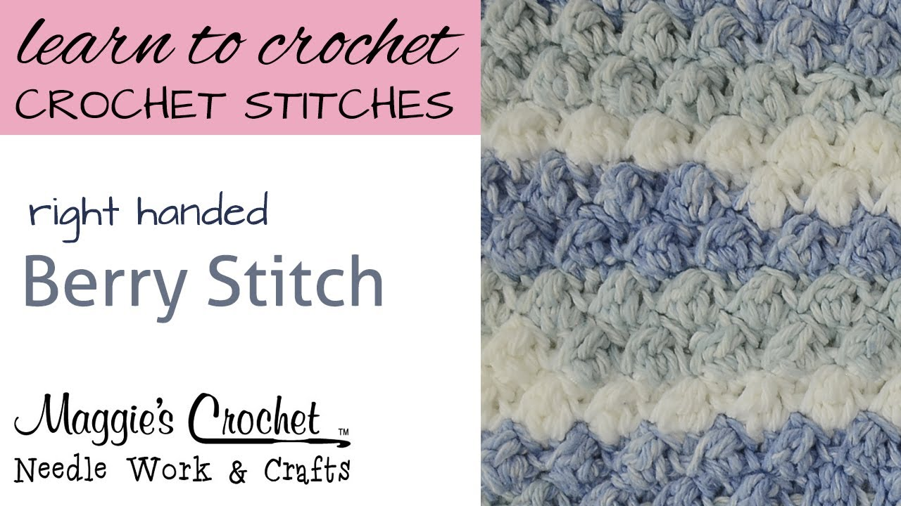 Crochet Stitches Left Handers : Crochet Stitches - Berry Stitch - Free Crochet Pattern Right Handed ...