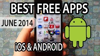 BEST FREE APPS OF JUNE 2014