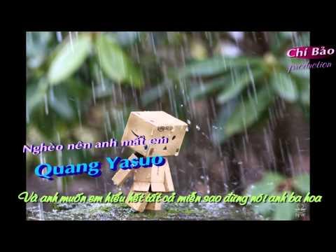 (Rap hay) Nghèo nên anh mất em -Quang yasuo