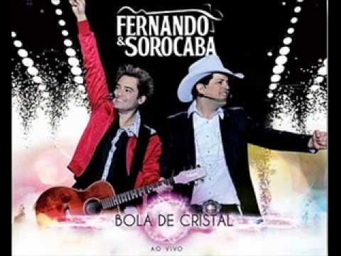 07 - Fernando & Sorocaba - Até o Final (CD e DVD Bola de Cristal Ao Vivo 2011)
