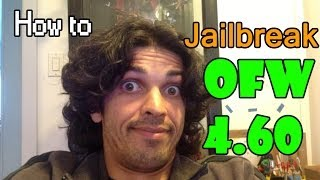 How To Jailbreak Ps3 4.60 OFW (the Truth)