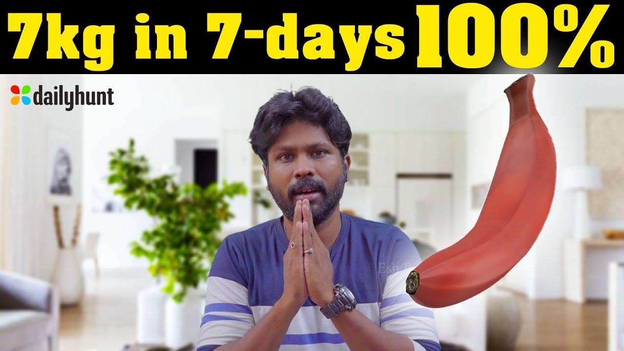 7Kg in 7Days Banana Diet in Tamil | Dailyhunt | Esh R