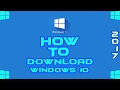How To Download Windows 10 Free  | 2017