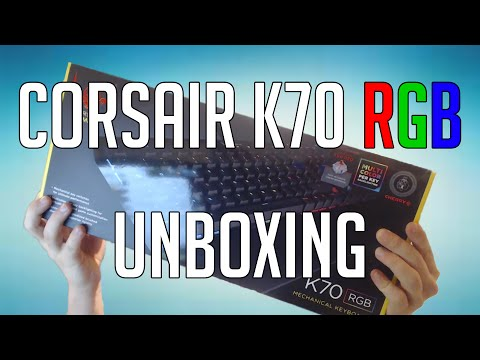 CORSAIR K70 RGB KEYBOARD UNBOXING + SHOWCASE!