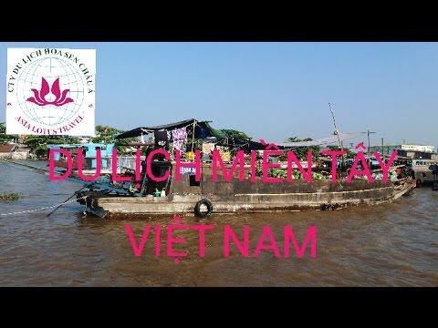 Địa điểm du lịch miền tây sông nước Việt Nam