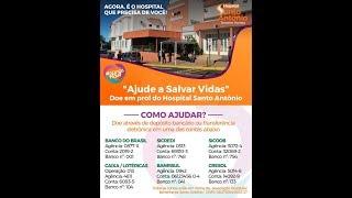 Ajude a Salvar Vidas  - Doe em Prol do Hospital Santo Antônio de Tenente Portela