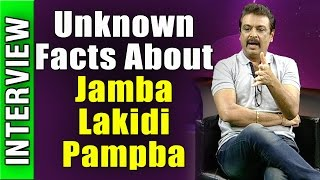 Naresh Exclusive interview : Unknown Facts About Jamba Lakidi Pampba