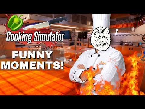 COOKING SIMULATOR FUNNY MOMENTS!!