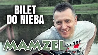 Mamzel - Bilet do nieba
