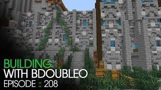 Minecraft :: Castle Walls :: Building with BdoubleO :: Episode 208