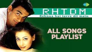 Rehnaa Hai Tere Dil Mein All audio Songs