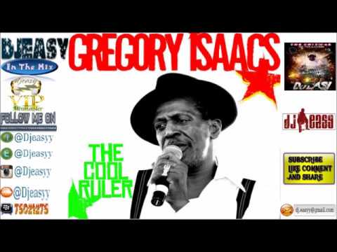 Gregory Isaacs {The Cool Ruler} Best of Greatest Hits (Remembering GREGORY ISAACS)  mix by djeasy