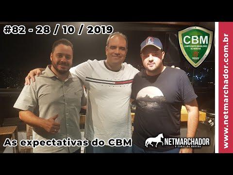 #82 No Trilho da Marcha -  28/10/2019 - Campeonato Brasileiro de Marcha CBM do Mangalarga Marchador