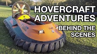 Hovercraft Adventures, Behind The Scenes