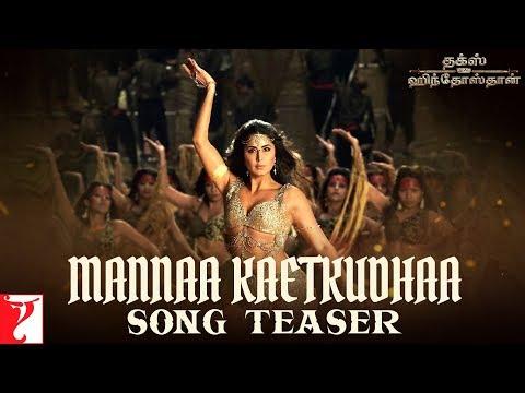 Tamil: Mannaa Kaetkudhaa Song Teaser - Thugs Of Hindostan - Aamir, Katrina, Fatima - Ajay-Atul