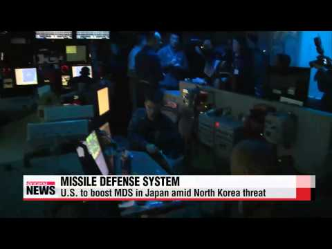 U S  to boost missile defense system in Japan amid North Korea threat