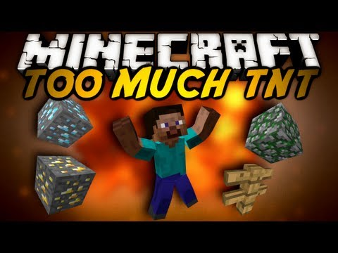 Minecraft Mod Showcase : TOO MUCH TNT!